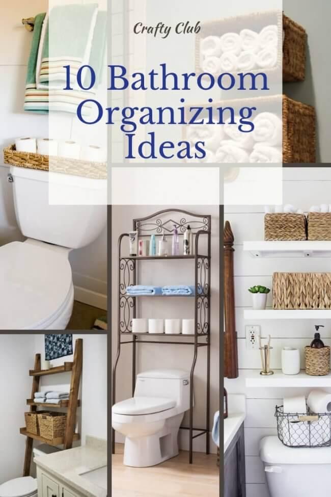 10 Bathroom Organizing Ideas