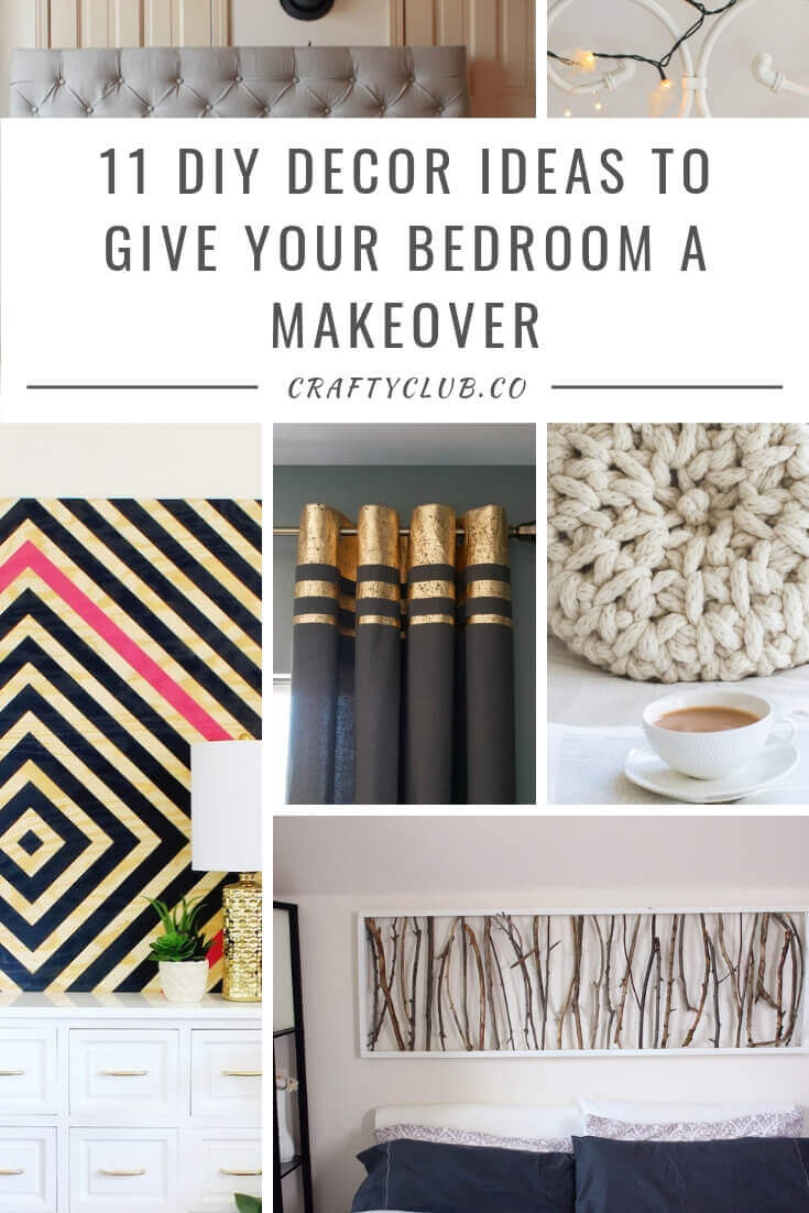 11 Diy Decor Ideas To Give Your Bedroom A Makeover