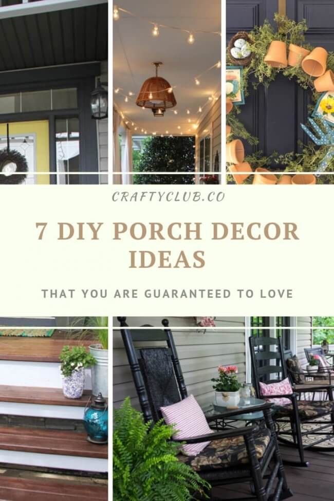 7 DIY Porch Decor Ideas That You Are Guaranteed To Love