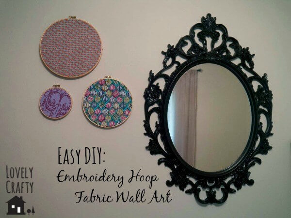 Easy DIY Embroidery Hoop Fabric Wall Art