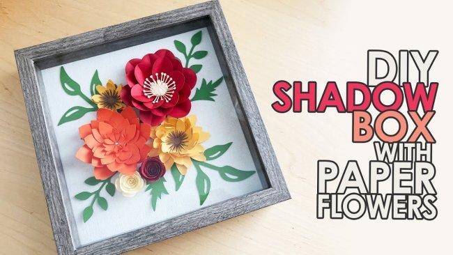 DIY Shadow Box with Paper Flowers | Shadow Box Tutorial
